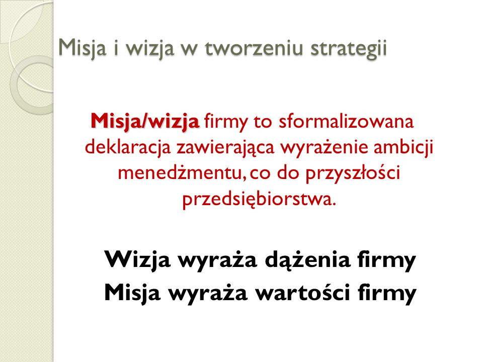 Misja i wizja w tworzeniu strategii
