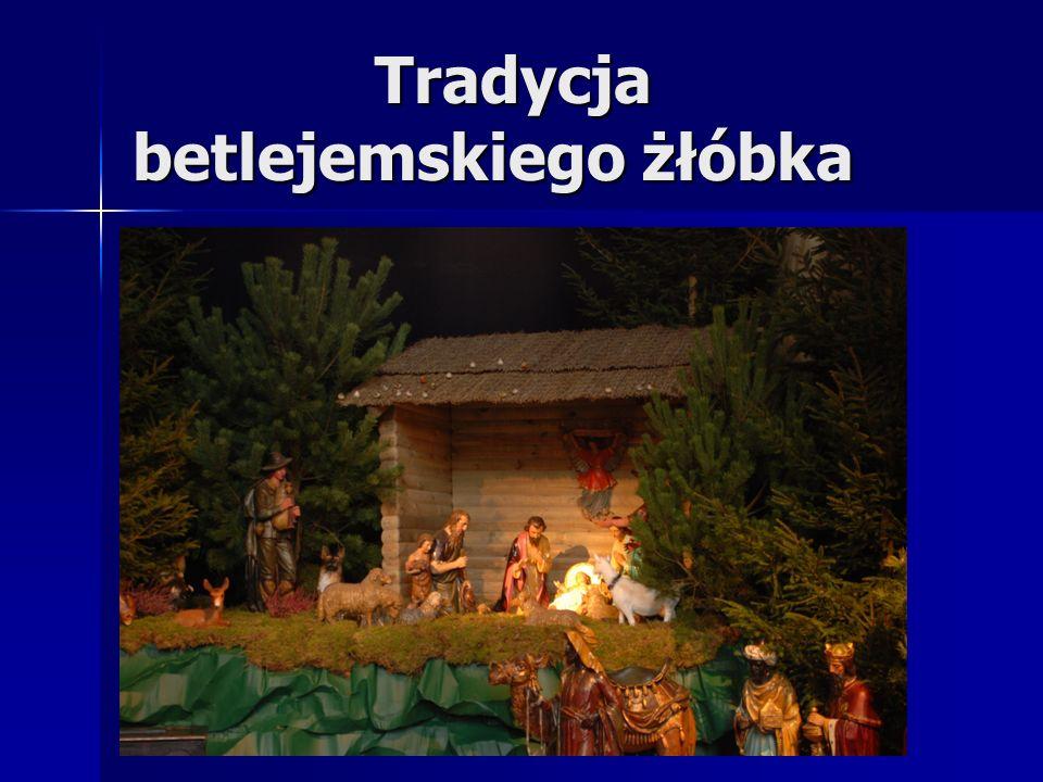 Tradycja betlejemskiego żłóbka