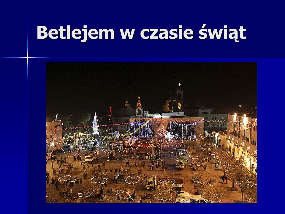 Betlejem w czasie świąt