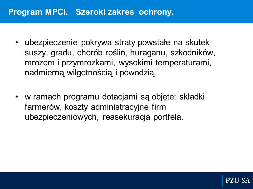 Program MPCI. Szeroki zakres ochrony.
