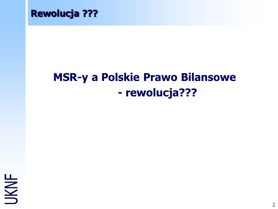 MSR-y a Polskie Prawo Bilansowe - rewolucja