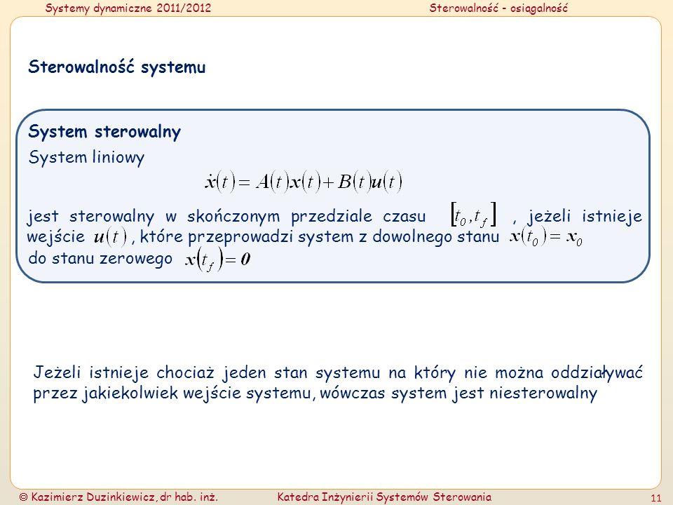 Sterowalność systemu System sterowalny. System liniowy.