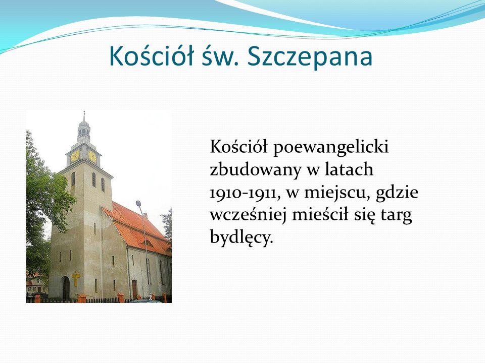 Kościół św. Szczepana Kościół poewangelicki zbudowany w latach