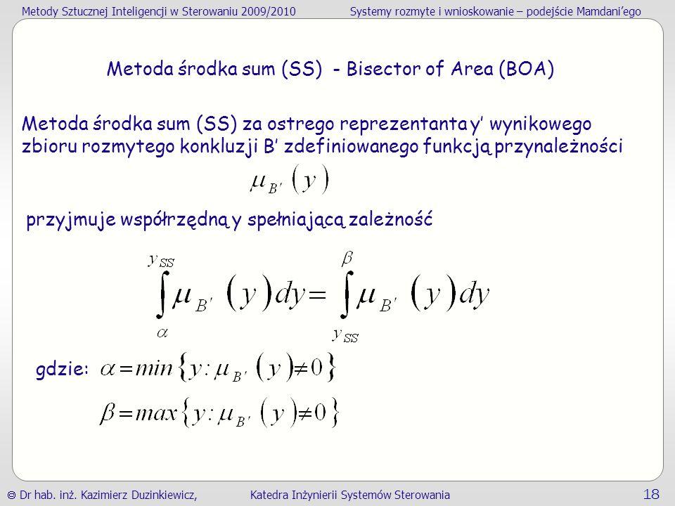 Metoda środka sum (SS) - Bisector of Area (BOA)