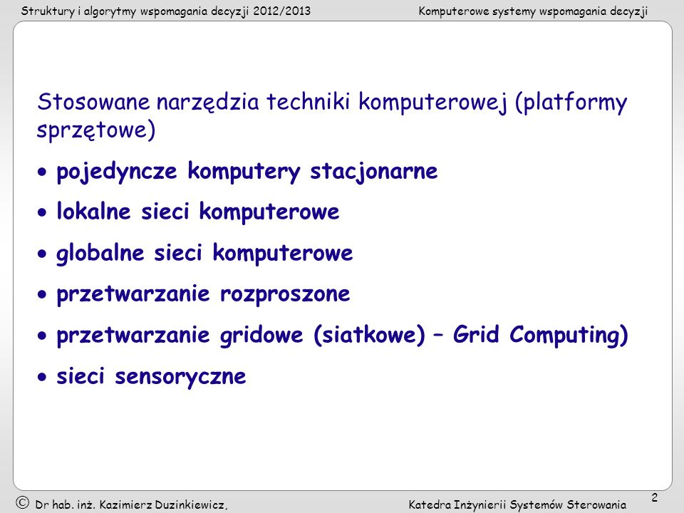 Stosowane narzędzia techniki komputerowej (platformy sprzętowe)