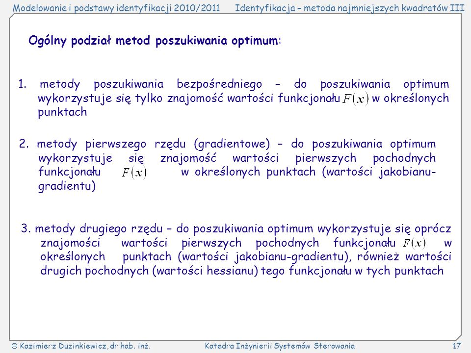 Ogólny podział metod poszukiwania optimum: