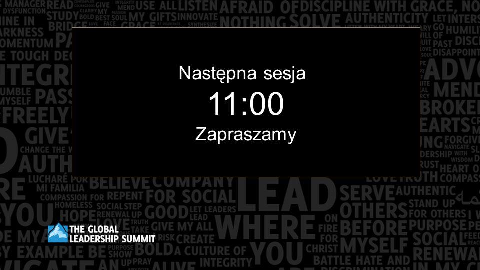 Następna sesja 11:00 Zapraszamy