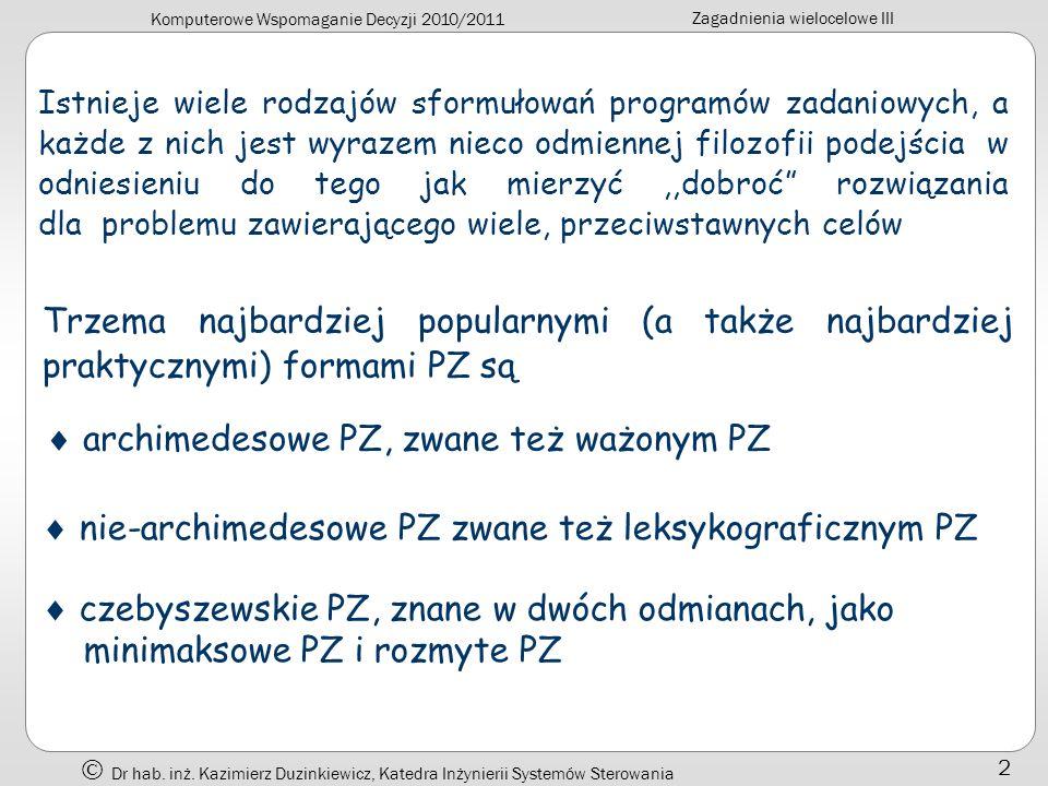  archimedesowe PZ, zwane też ważonym PZ