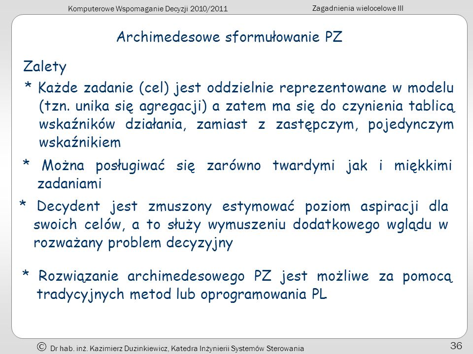 Archimedesowe sformułowanie PZ