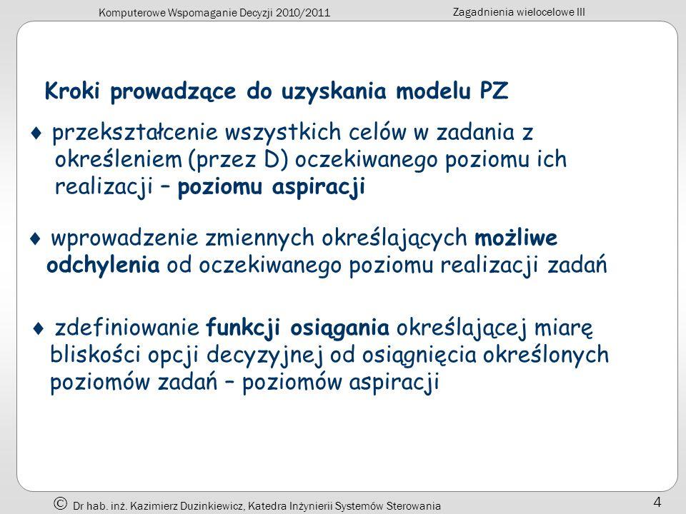 Kroki prowadzące do uzyskania modelu PZ