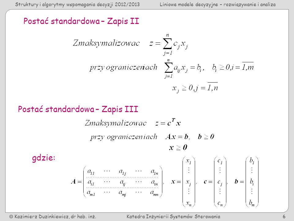 Postać standardowa – Zapis II