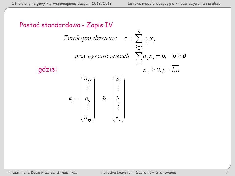 Postać standardowa – Zapis IV