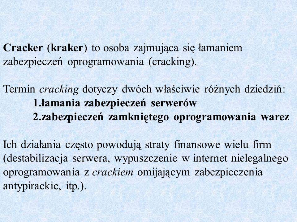 Cracker (kraker) to osoba zajmująca się łamaniem zabezpieczeń oprogramowania (cracking).