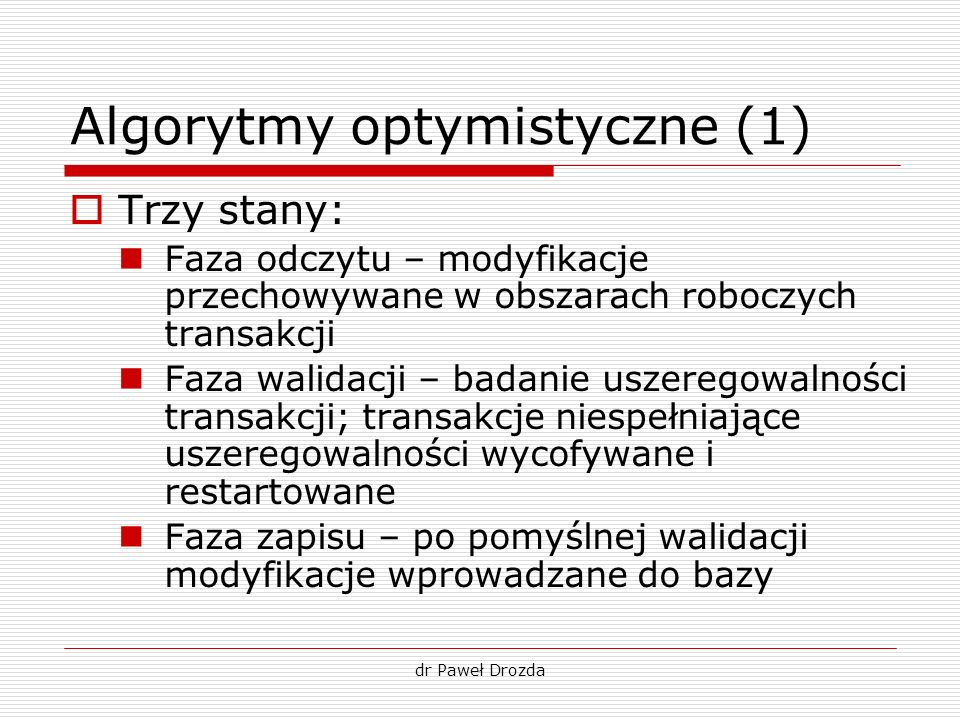 Algorytmy optymistyczne (1)