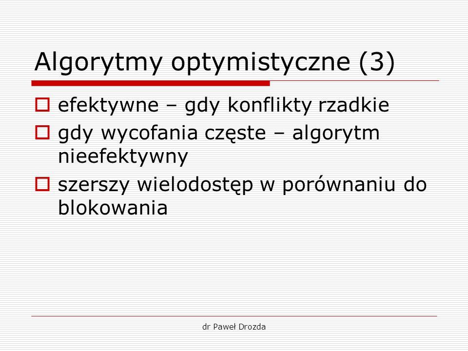 Algorytmy optymistyczne (3)