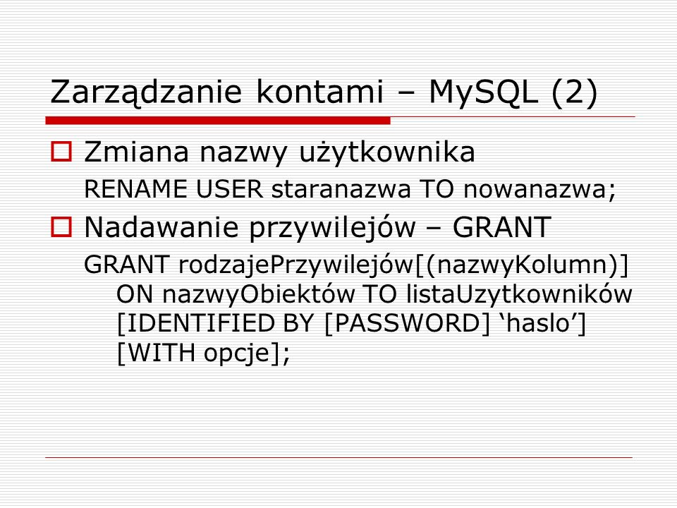 Zarządzanie kontami – MySQL (2)