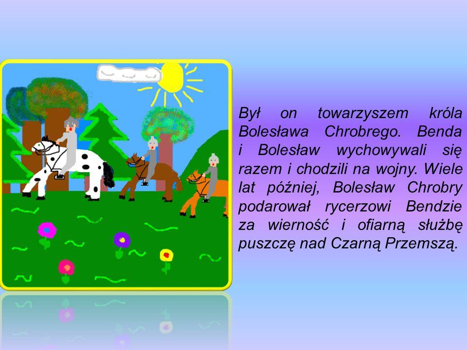 Był on towarzyszem króla Bolesława Chrobrego