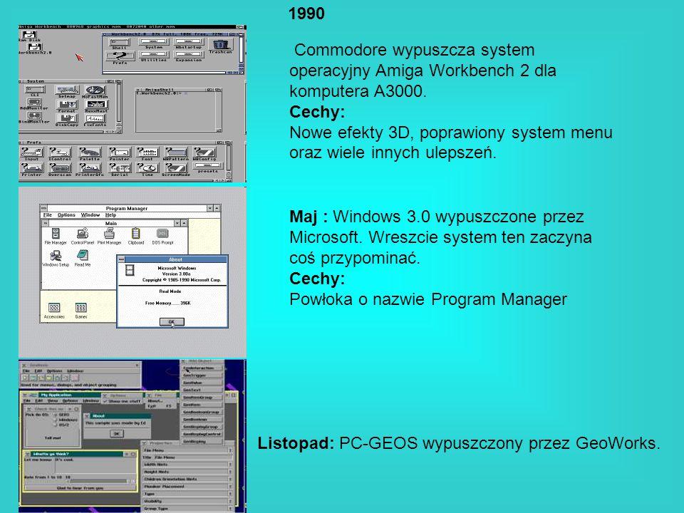 1990 Commodore wypuszcza system operacyjny Amiga Workbench 2 dla komputera A3000. Cechy: