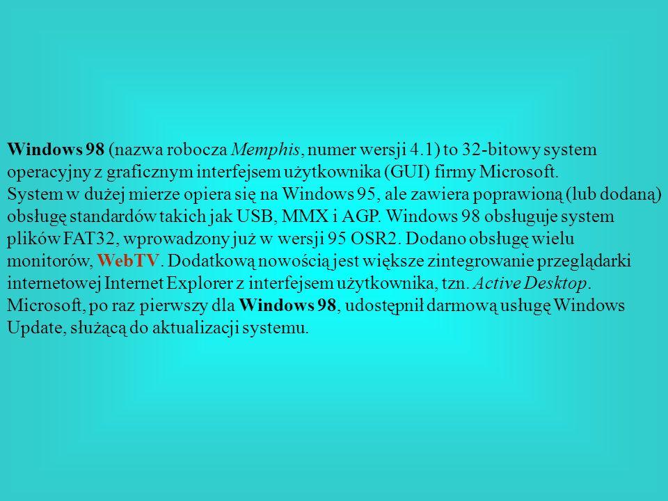 Windows 98 (nazwa robocza Memphis, numer wersji 4