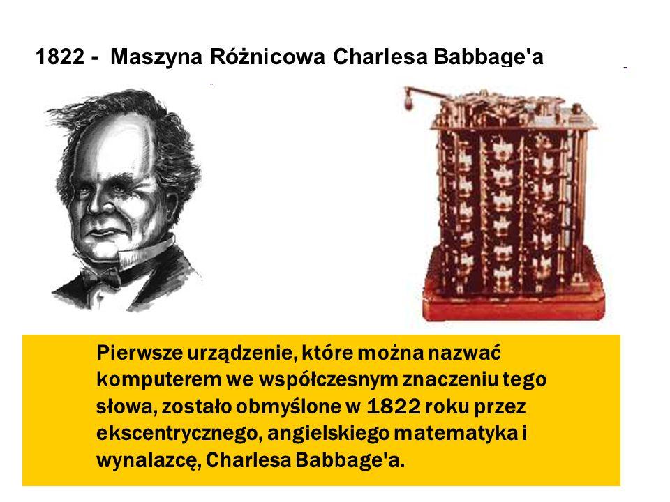 1822 - Maszyna Różnicowa Charlesa Babbage a