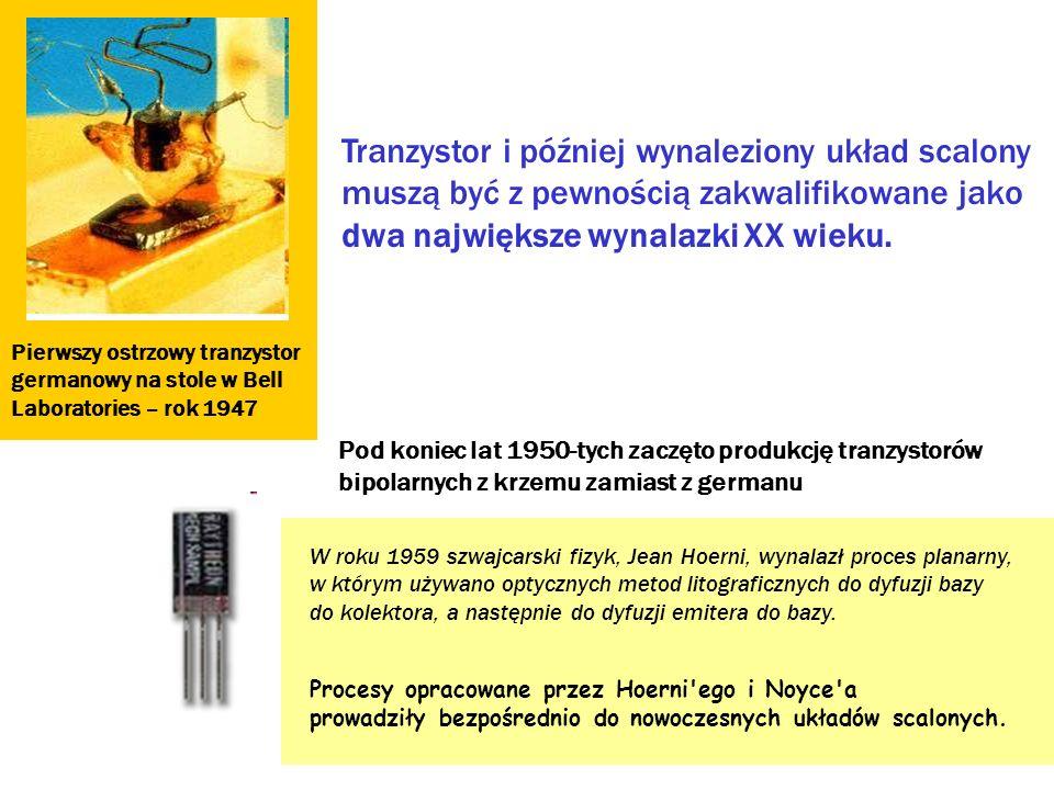 Tranzystor i później wynaleziony układ scalony