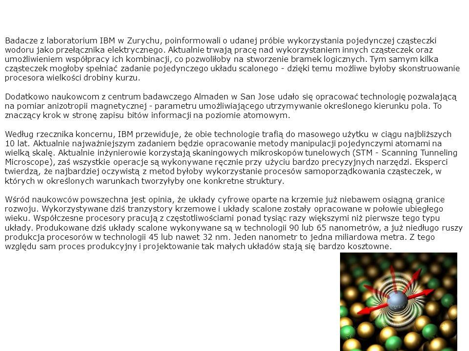 Badacze z laboratorium IBM w Zurychu, poinformowali o udanej próbie wykorzystania pojedynczej cząsteczki wodoru jako przełącznika elektrycznego.