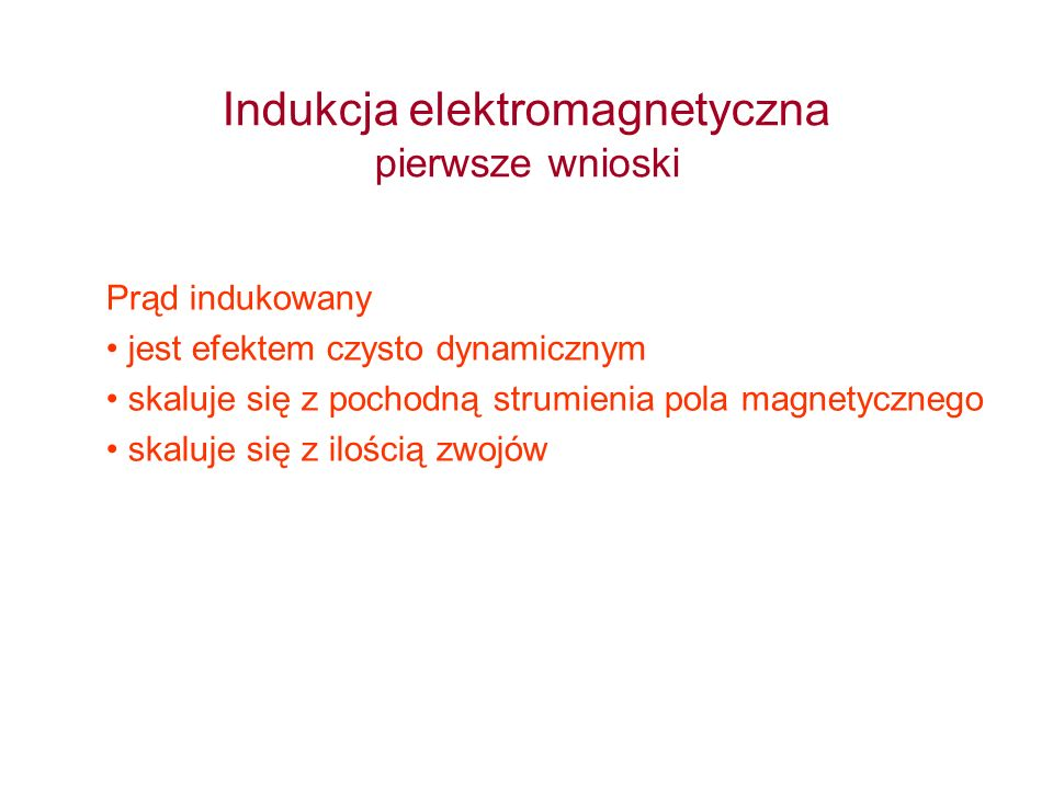 Indukcja elektromagnetyczna pierwsze wnioski