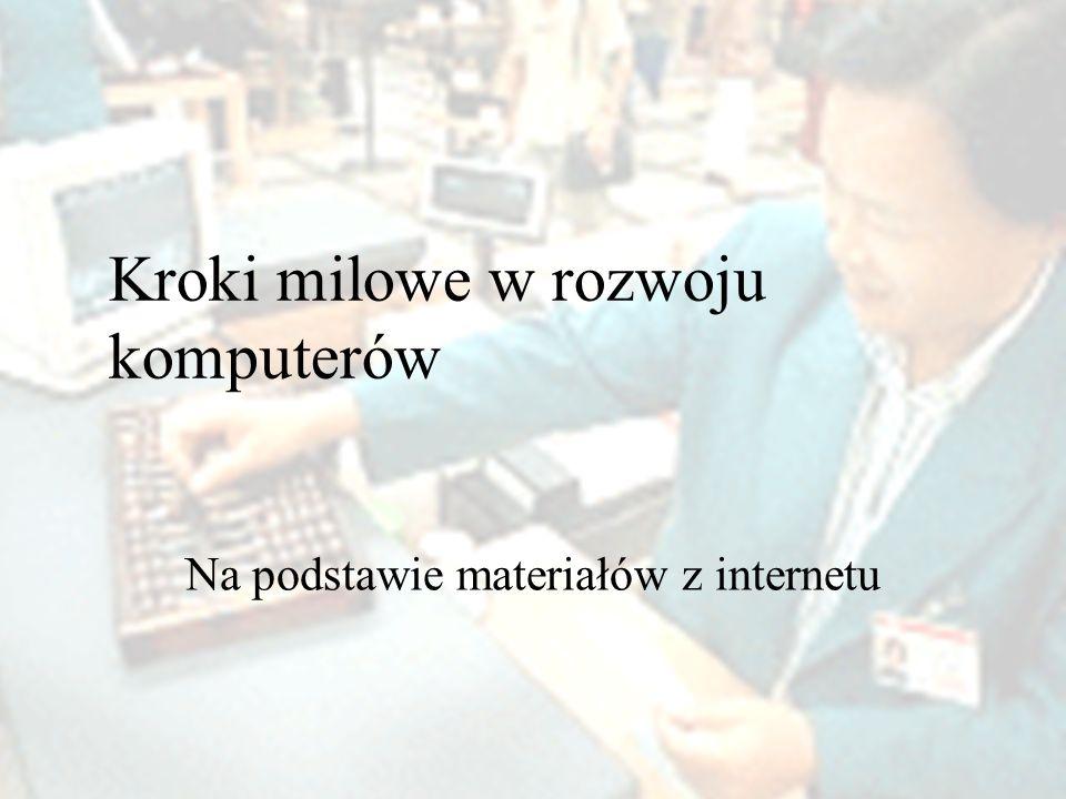 Kroki milowe w rozwoju komputerów