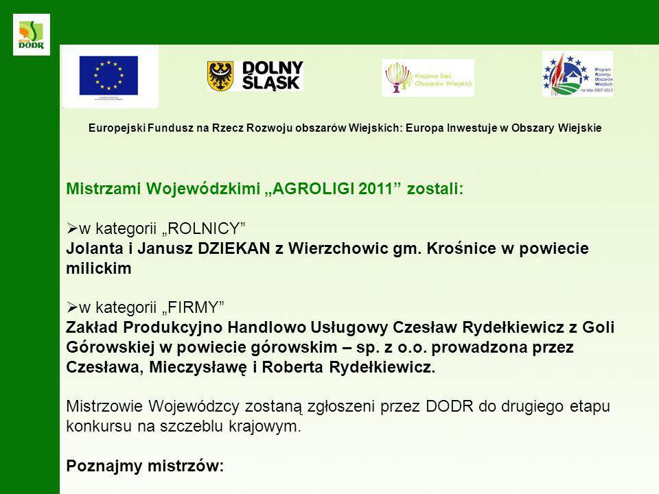"""Mistrzami Wojewódzkimi """"AGROLIGI 2011 zostali: w kategorii """"ROLNICY"""