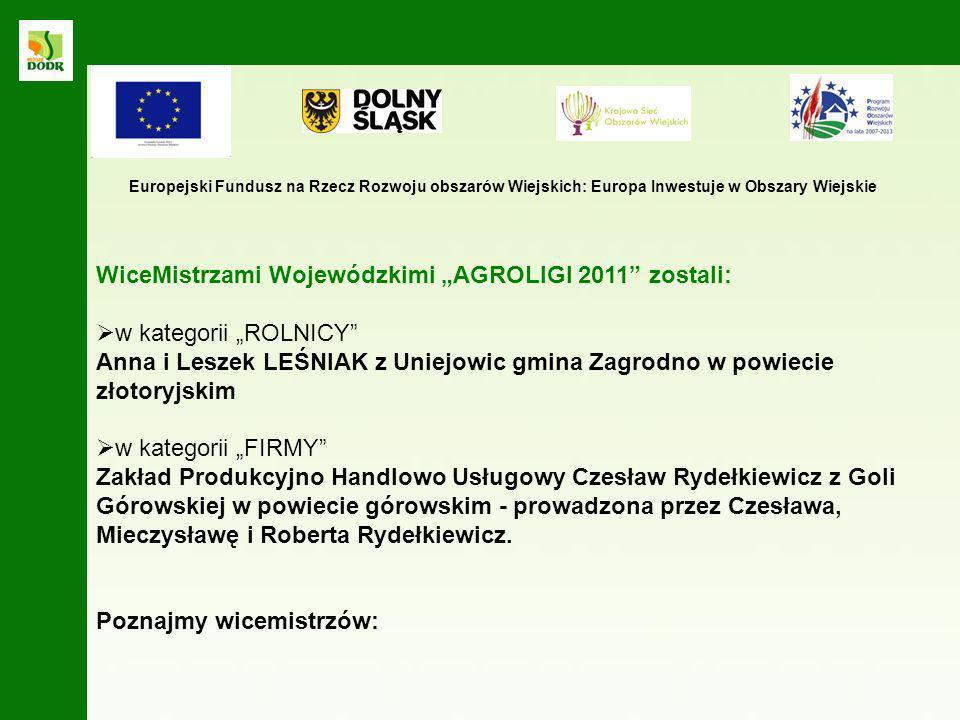 """WiceMistrzami Wojewódzkimi """"AGROLIGI 2011 zostali:"""