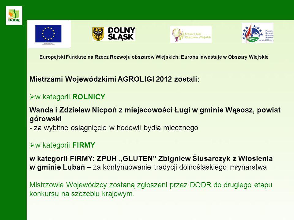 Mistrzami Wojewódzkimi AGROLIGI 2012 zostali: w kategorii ROLNICY