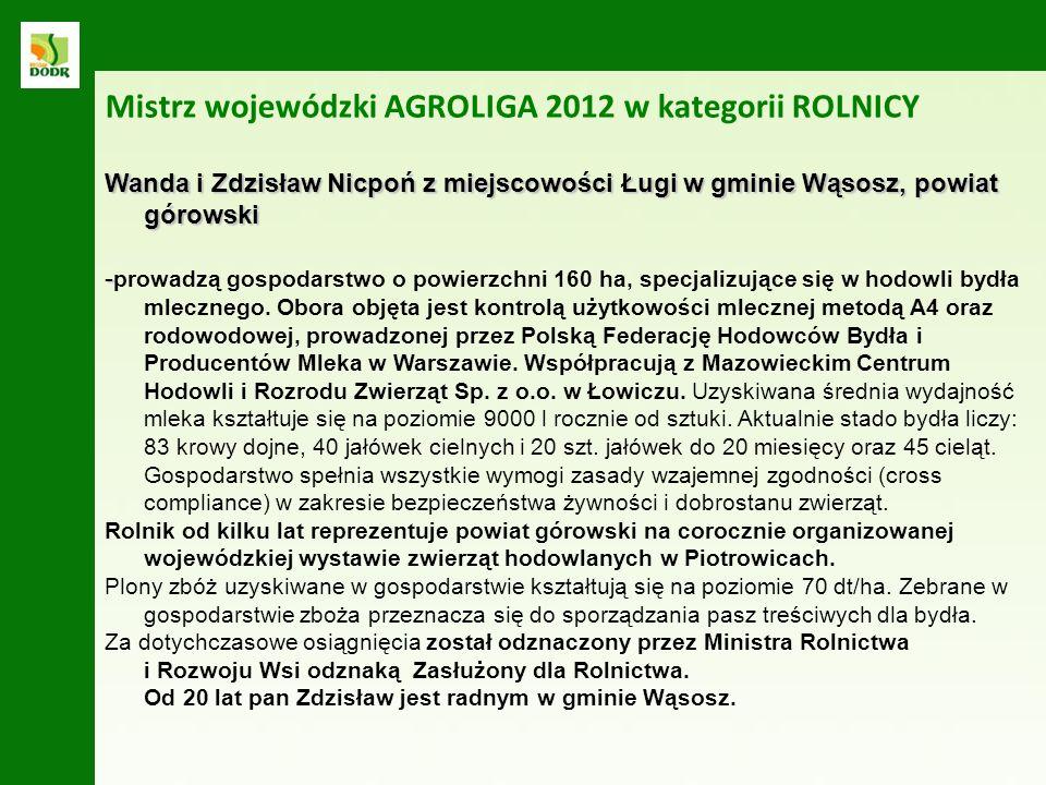 Mistrz wojewódzki AGROLIGA 2012 w kategorii ROLNICY