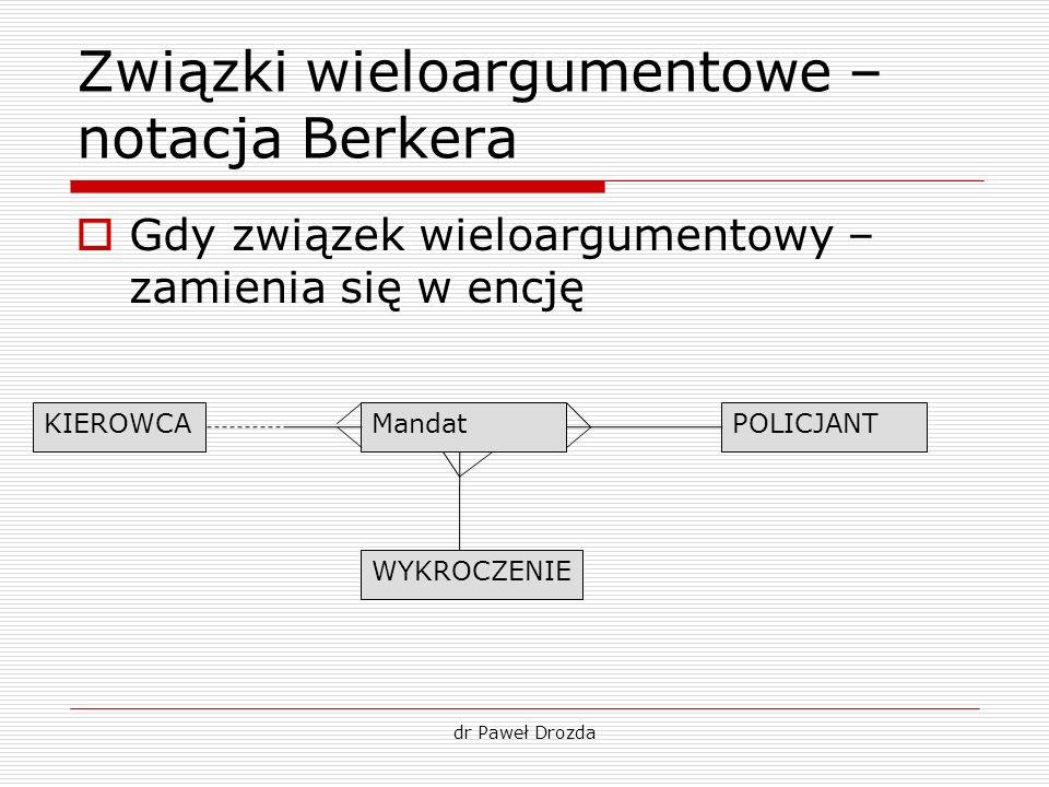 Związki wieloargumentowe – notacja Berkera