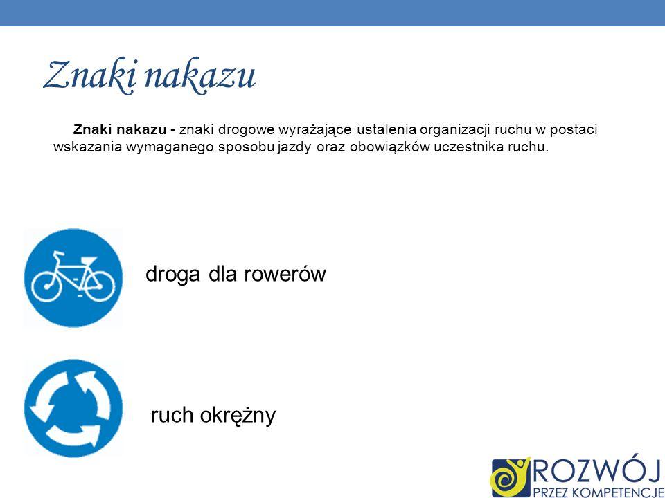 Znaki nakazu droga dla rowerów ruch okrężny