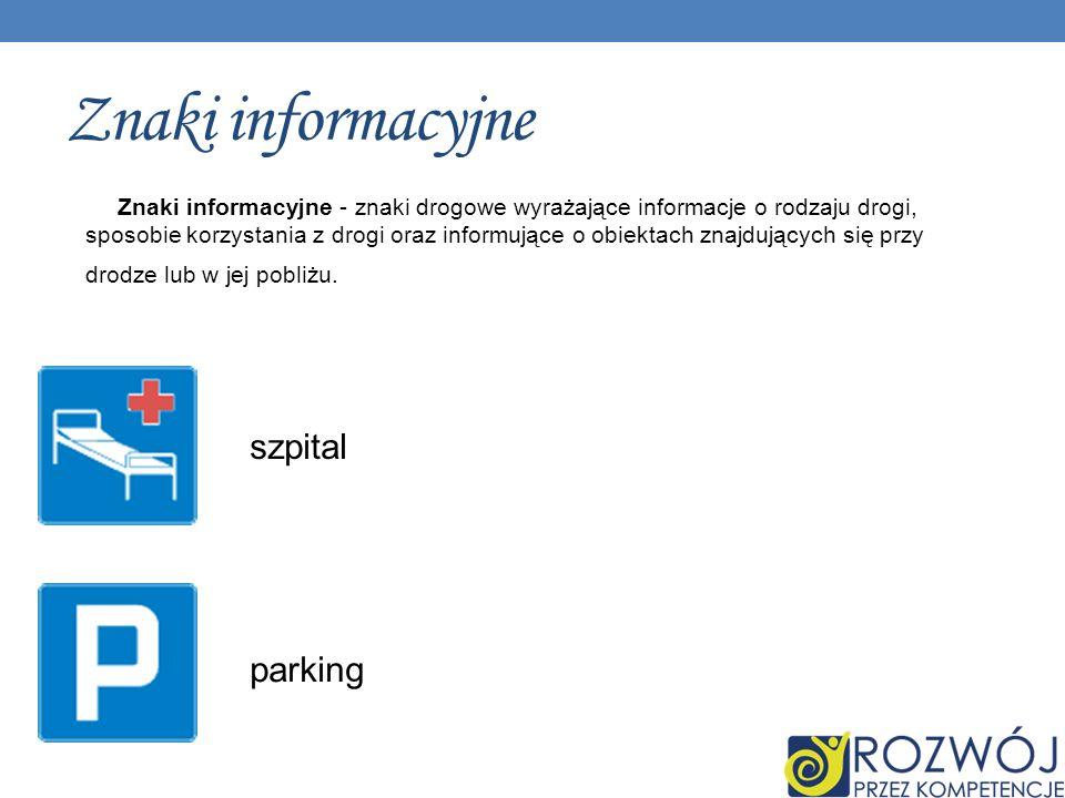 Znaki informacyjne szpital parking