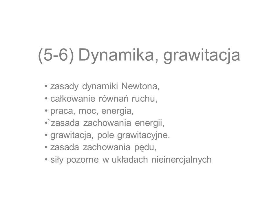 (5-6) Dynamika, grawitacja