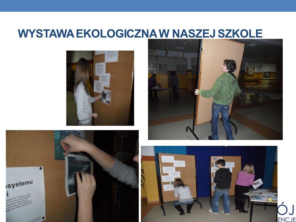 Wystawa EKOLOGICZNA W NASZEJ SZKOLE