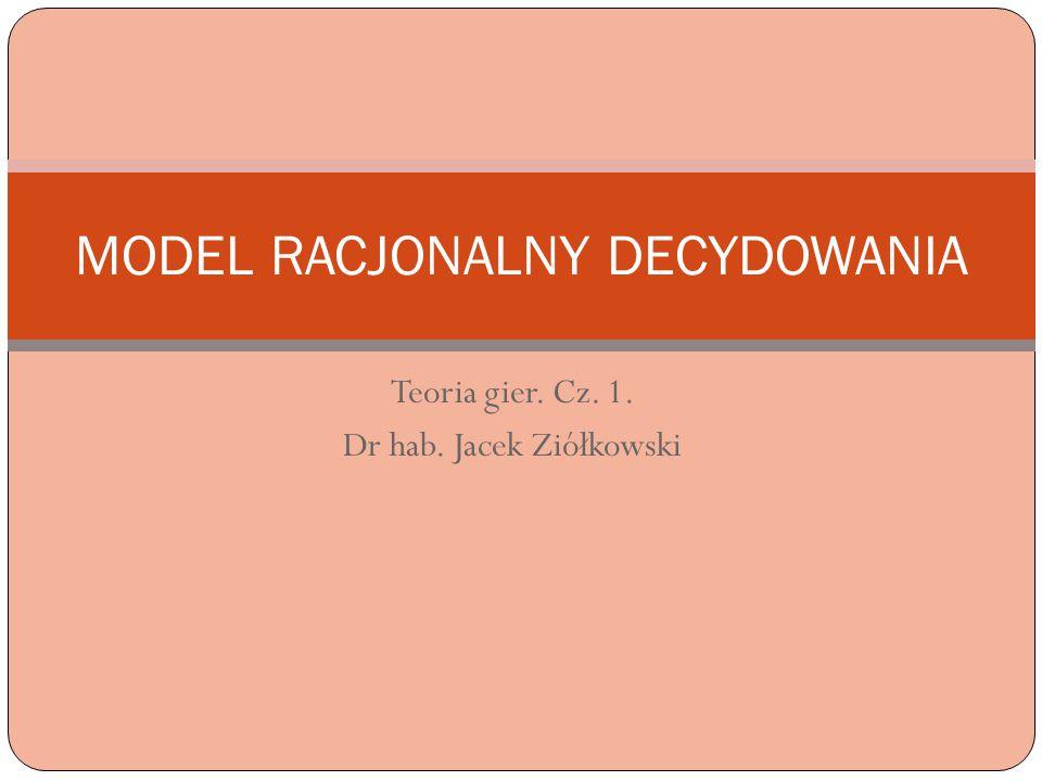MODEL RACJONALNY DECYDOWANIA