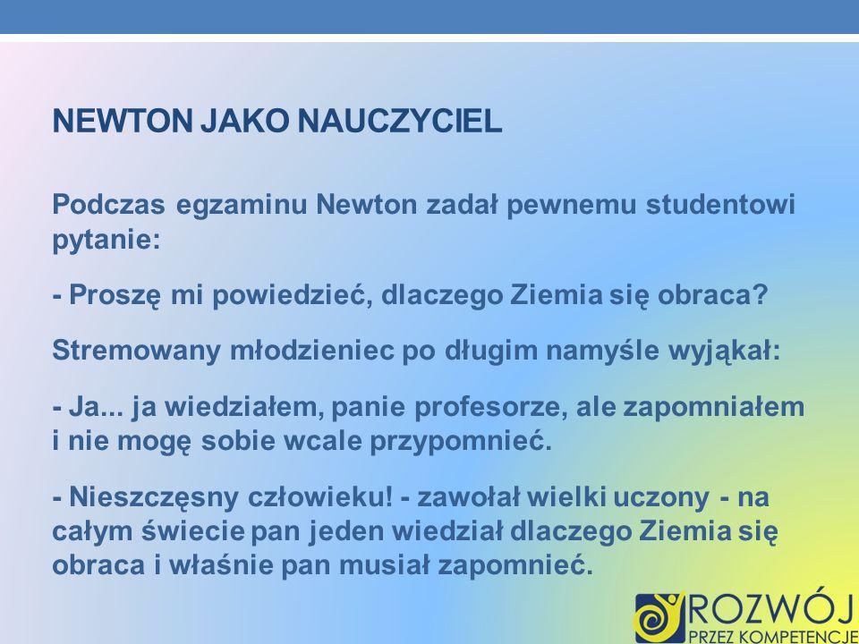Newton jako nauczyciel