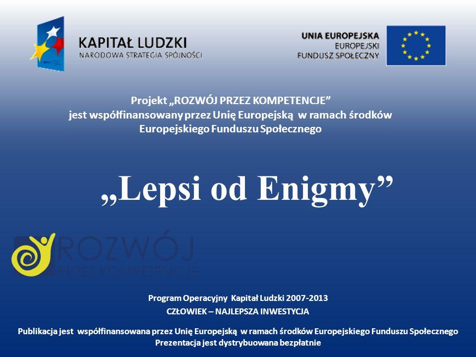 """""""Lepsi od Enigmy"""