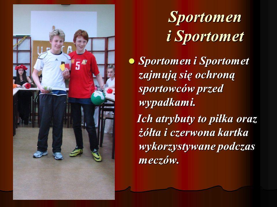 Sportomen i Sportomet Sportomen i Sportomet zajmują się ochroną sportowców przed wypadkami.