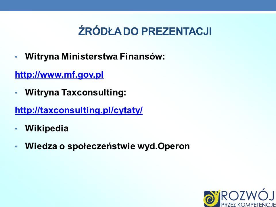 ŹRÓDŁA DO PREZENTACJI Witryna Ministerstwa Finansów: