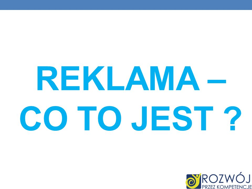 Reklama – co to jest