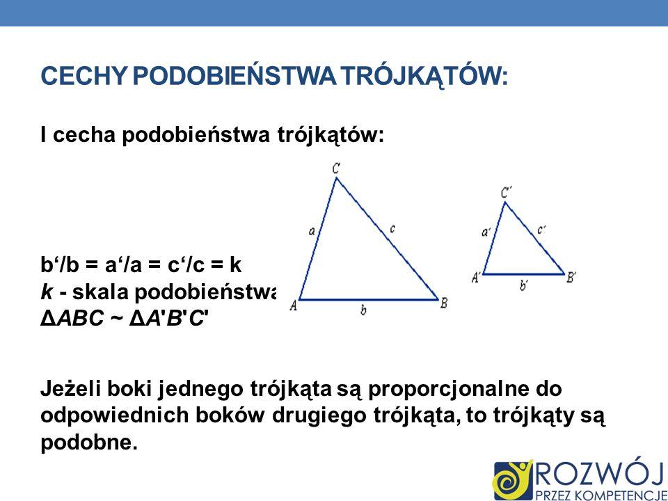 Cechy podobieństwa trójkątów: