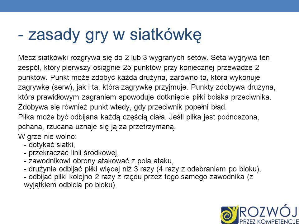 - zasady gry w siatkówkę