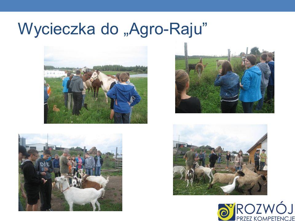 """Wycieczka do """"Agro-Raju"""