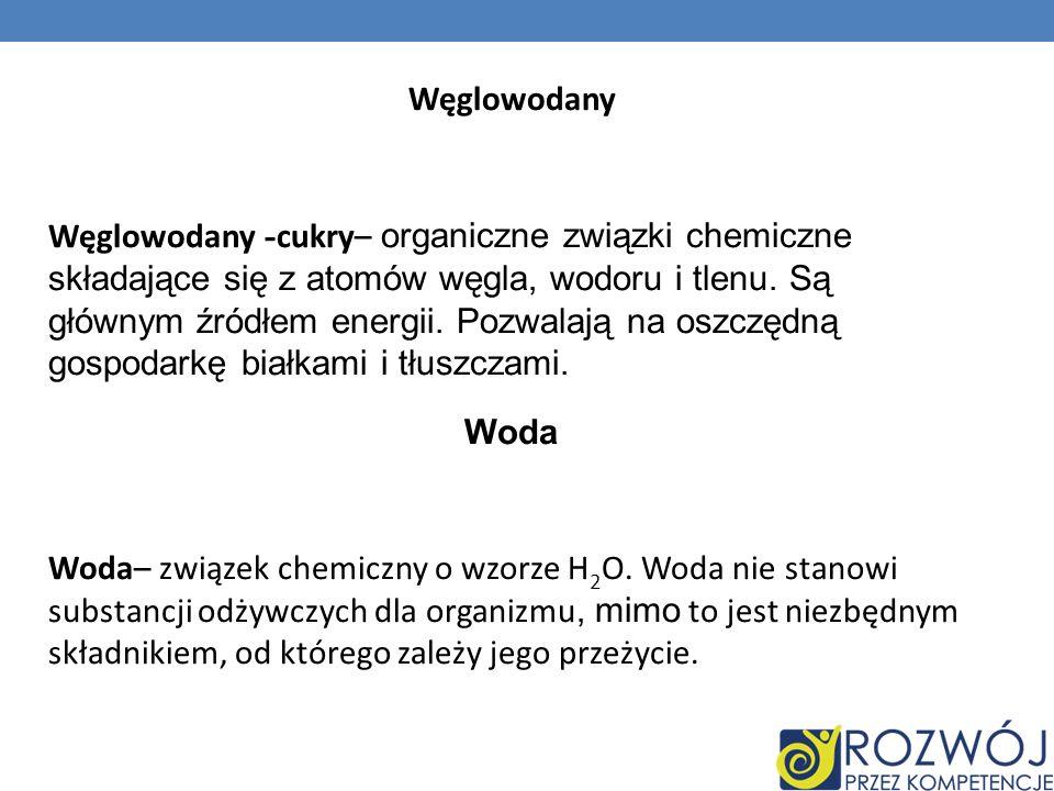 Węglowodany Węglowodany -cukry– organiczne związki chemiczne składające się z atomów węgla, wodoru i tlenu.