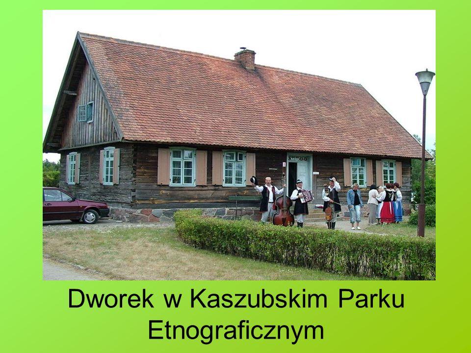 Dworek w Kaszubskim Parku Etnograficznym