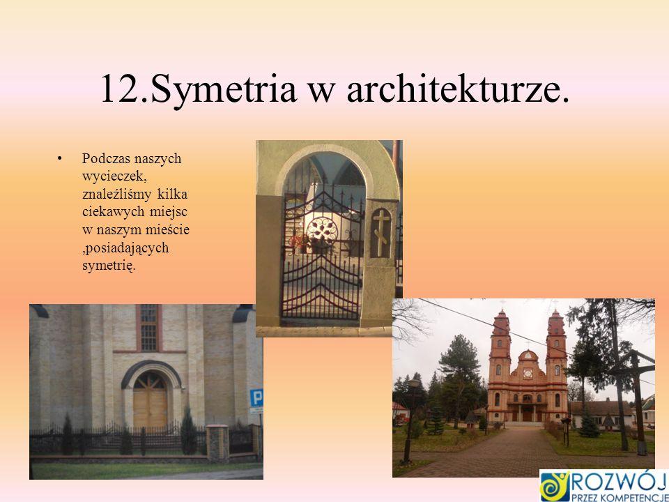 12.Symetria w architekturze.