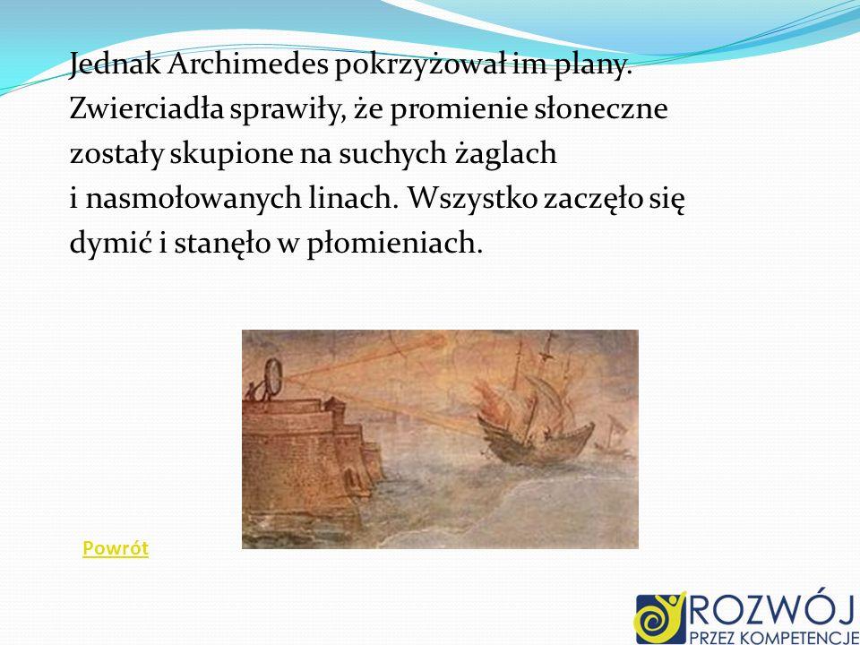 Jednak Archimedes pokrzyżował im plany.